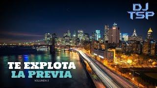 TE EXPLOTA LA PREVIA VOL. 5 - Reggaetón