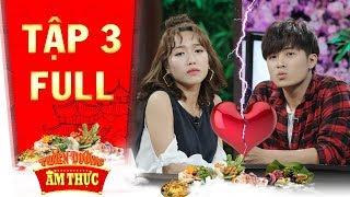 Thiên đường ẩm thực 3 | Tập 3 full: Diệu Nhi, Gin Tuấn Kiệt