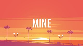 Bazzi – Mine (Lyrics) 🎵