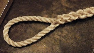 """""""Easy To Follow"""" - How To Tie An Eye Splice In 3 Strand Rope"""