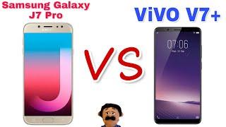 VIVO V7+ (Plus) VS Samsung Galaxy J7 Pro. Specs Comparison!!