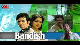 Bandish Full Movie | Hindi Movies 2017 Full Movie | Rajesh Khanna