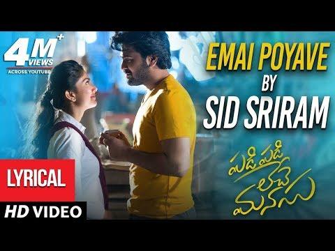 Xxx Mp4 Emai Poyave Song With Lyrics Padi Padi Leche Manasu Songs Sharwanand Sai Pallavi Sid Sriram 3gp Sex