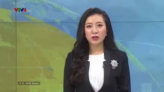 Bản tin thời sự tiếng Việt 12h - 07/08/2018