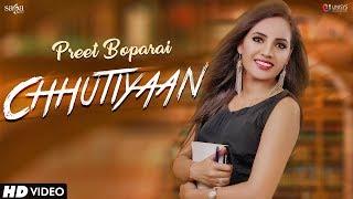 Chhutiyaan - Preet Boparai | Youngistan | New Punjabi Songs 2018 | Saga Music