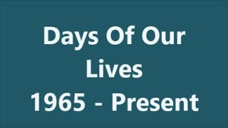 Days Of Our Lives  Opening Compilation