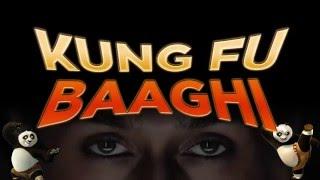 Kung Fu Baaghi | Baaghi | Kung Fu Panda | Mashup