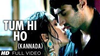 Tum Hi Ho Kannada Version Ft. Aditya Roy Kapur, Shraddha Kapoor - Aashiqui 2 Movie