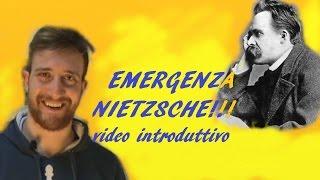 EMERGENZA NIETZSCHE!!! video introduttivo