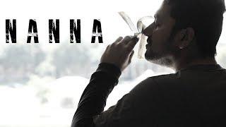 Nanna - Telugu Short Film 2018    Directed By Sid Srikanth Reddy