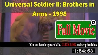 Watch: Universal Soldier II: Brothers in Arms Full Movie Online