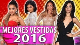 Las Mejores Vestidas del 2016 (Moda Sin Filtro)
