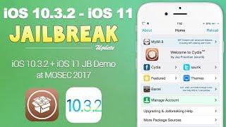 iOS 10.3.2 & iOS 11 Jailbreak Achieved! Keen Lab Demo New Jailbreak at MOSEC 2017 | JBU 35