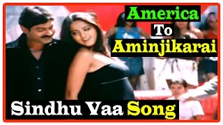 America To Aminjikarai Tamil Movie | Songs | Sindhu Vaa song | Anushka misunderstands Jagapati Babu