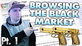 BROWSING THE BLACK MARKET ON THE DEEP WEB! Part 1/2 - DeepWebMonday #21
