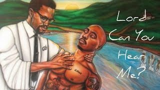 2Pac - Lord Can You Hear Me? (2017 NEW Spiritual Uplifting Song) [HD]