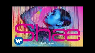 SHAE - UP UP n AWAY (Official Audio Video)