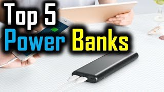 Top 5 Power Banks 2018 | 5 Best Power Banks | Best Power Banks Review | Best Power Banks 2018