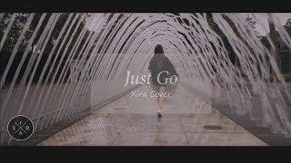 IKON (아이콘) - Just Go M/V [ XIRA (씨라) Cover ]