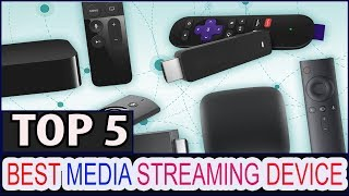 Best Media Streaming Device || Top 5 Best Media Streaming Devices