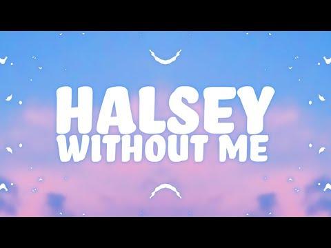 Halsey - Without Me (Lyrics) 🎵