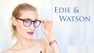 Lunettes Edie & Watson | Mon indispensable