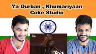 Indian reaction on Ya Qurban | Khumariyaan | Coke Studio | Swaggy d