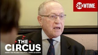 Alan Dershowitz on Trump's Tweets, James Comey, and Civil Liberties | THE CIRCUS | SHOWTIME