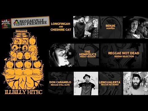 iLLBiLLY HiTEC - Reggae Not Dead Riddim Selection | Medley [Official Video 2015]