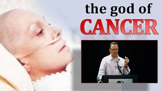 The God of Cancer