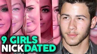 "9 Girls Nick Jonas Has ""Dated"""