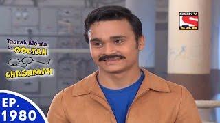 Taarak Mehta Ka Ooltah Chashmah - तारक मेहता - Episode 1980 - 14th July, 2016