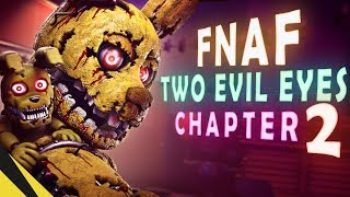 [SFM] Two Evil Eyes: Chapter 2 - Five Nights at Freddy