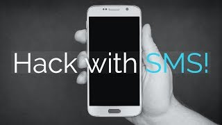 Hacking a Smartphone by simply sending an SMS!