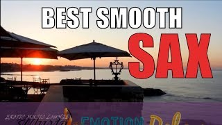 SMOOTH SAXOPHONE JAZZ INSTRUMENTAL RELAXING ROMANTIC SAX CHILLOUT