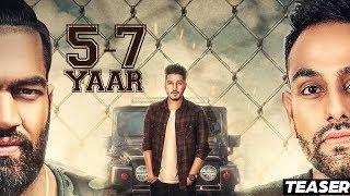 5 - 7 Yaar | ( Teaser)  | Karan Randhawa| New Punjabi Songs 2017 | Latest Punjabi Songs 2017