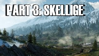 The World of Witcher 3 - Part 3: Skellige