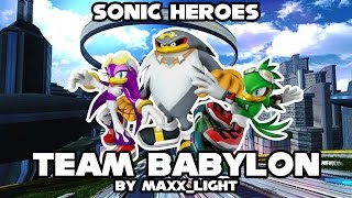 Sonic Heroes - Team Babylon + DL