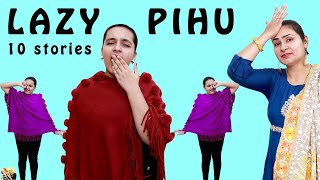 LAZY PIHU #Funny Types of Girls | Lazy People  | Aayu and Pihu Show