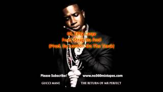 Gucci Mane - The Return Of Mr. Perfect