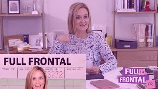 Who Asked For It: Federal Government or Full Frontal? | Full Frontal on TBS