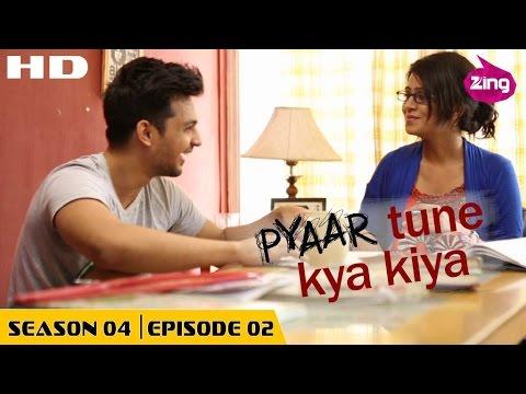 Pyaar Tune Kya Kiya   S04   Ep02 - Full Episode   Fenil Umrigar, Yuvraj Thakur