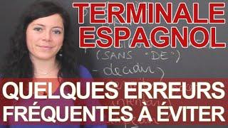 Erreurs fréquentes à éviter - Espagnol - Terminale - Les Bons Profs