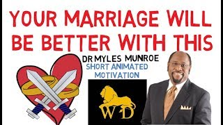 UNBELIEVABLE SECRET TO MARRIAGE BLISS by Dr Myles Munroe (Must Watch NOW!)