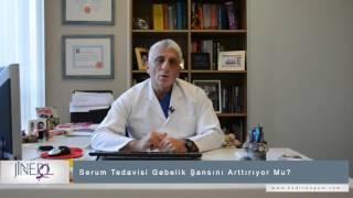 Serum Tedavisi Gebelik Şansını Arttırıyor Mu?