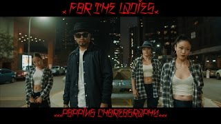 For The Ladies. ( Popping Choreography )