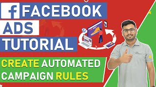 Facebook Ads | What Is Facebook AUTOMATED RULES Feature | ( In Hindi )