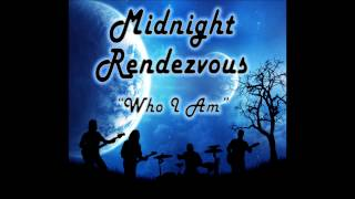 Midnight Rendezvous - Who I Am