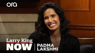 If You Only Knew: Padma Lakshmi