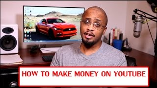How To Make Money On YouTube Fast 2017 (The Best Way)